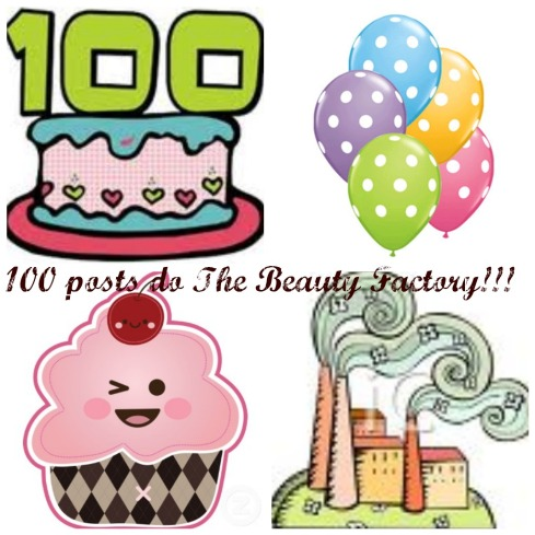 100 Posts do The Beauty Factory!